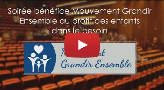 Aperçu de la vidéo de résumé de la soirée bénéfice Mouvement Grandir Ensemble